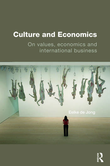 Culture and Economics On Values, Economics and International Business book cover