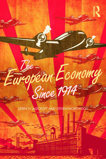 The European Economy Since 1914 book cover