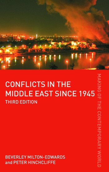 Conflicts in the Middle East Since 1945 - 3rd Edition (The Making of the Contemporary World)