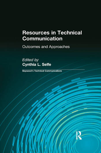 Resources in Technical Communication Outcomes and Approaches book cover