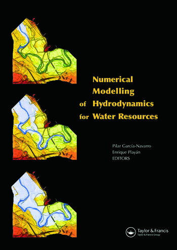 Numerical Modelling of Hydrodynamics for Water Resources Proceedings of the Conference on Numerical Modelling of Hydrodynamic Systems (Zaragoza, Spain, 18-21 June 2007) book cover