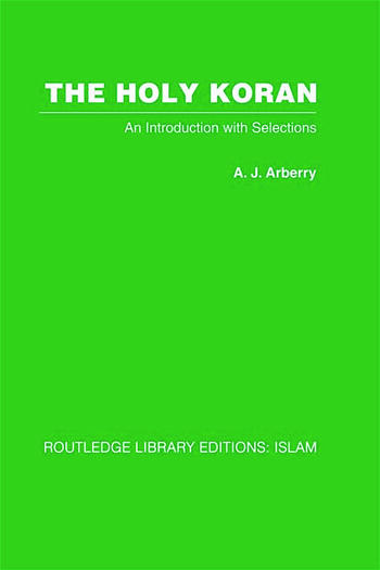 The Holy Koran An Introduction with Selections book cover