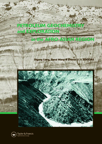 Petroleum Geochemistry and Exploration in the Afro-Asian Region Proceedings of the 6th AAAPG International Conference, Beijing, China, 12-14 October 2004 book cover