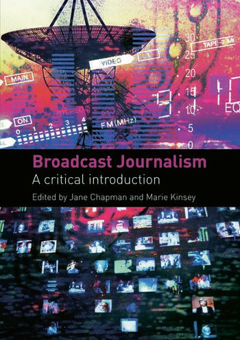 Broadcast Journalism A Critical Introduction book cover