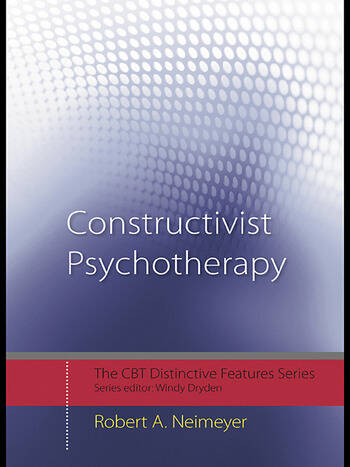 Constructivist Psychotherapy Distinctive Features book cover