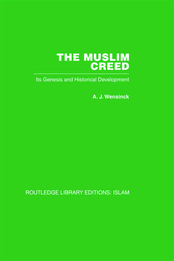 The Muslim Creed Its Genesis and Historical Development book cover