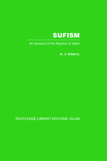 Sufism An Account of the Mystics of Islam book cover