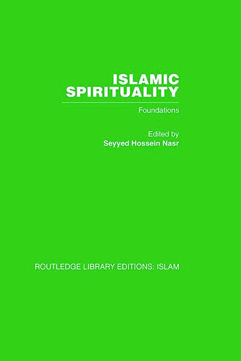 Islamic Spirituality Foundations book cover