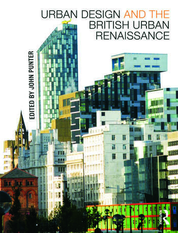Urban Design and the British Urban Renaissance book cover