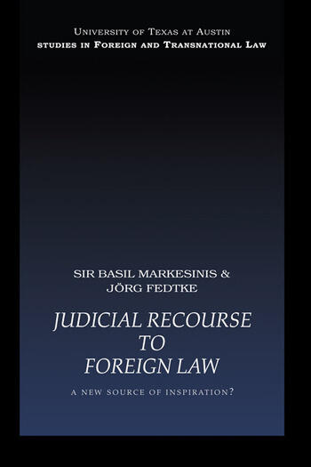 Judicial Recourse to Foreign Law A New Source of Inspiration? book cover