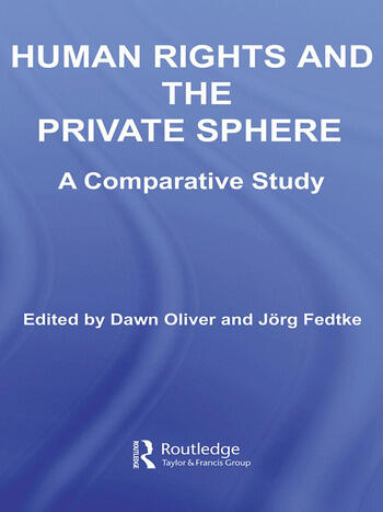 Human Rights and the Private Sphere A Comparative Study book cover