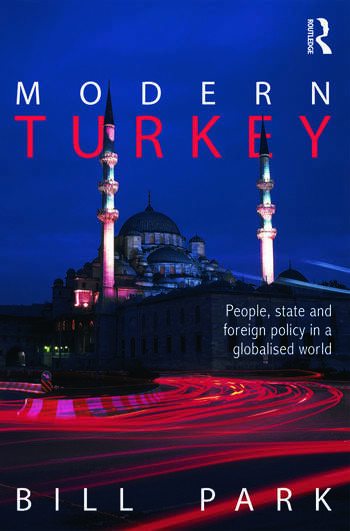 Modern Turkey People, State and Foreign Policy in a Globalised World book cover
