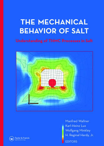 The Mechanical Behavior of Salt – Understanding of THMC Processes in Salt Proceedings of the 6th Conference (SaltMech6), Hannover, Germany, 22–25 May 2007 book cover