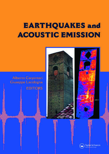 Earthquakes and Acoustic Emission Selected Papers from the 11th International Conference on Fracture, Turin, Italy, March 20-25, 2005 book cover