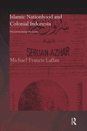Islamic Nationhood and Colonial Indonesia The Umma Below the Winds book cover
