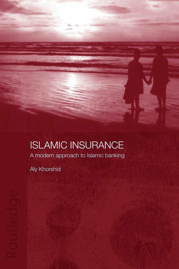 Islamic Insurance A Modern Approach to Islamic Banking book cover