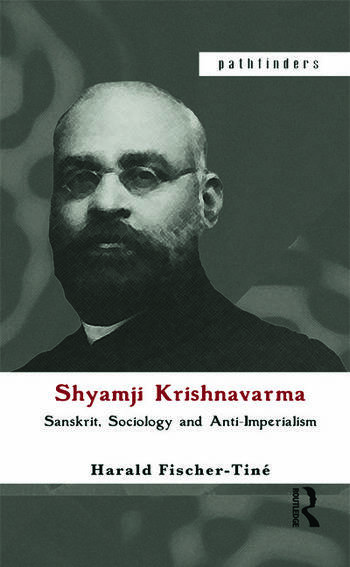 Shyamji Krishnavarma Sanskrit, Sociology and Anti-Imperialism book cover