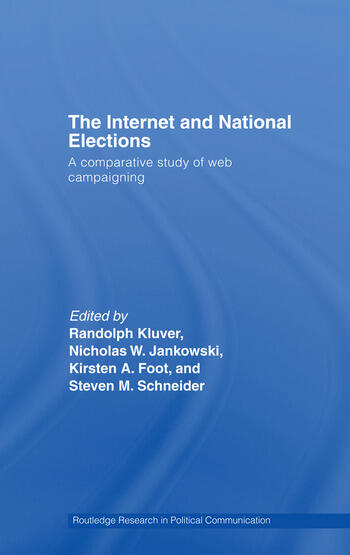 The Internet and National Elections A Comparative Study of Web Campaigning book cover
