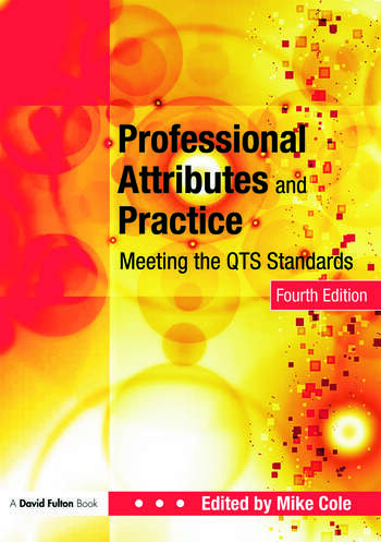 Professional Attributes and Practice Meeting the QTS Standards book cover