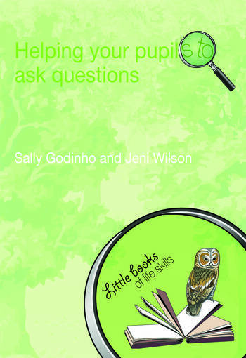 Helping Your Pupils to Ask Questions book cover