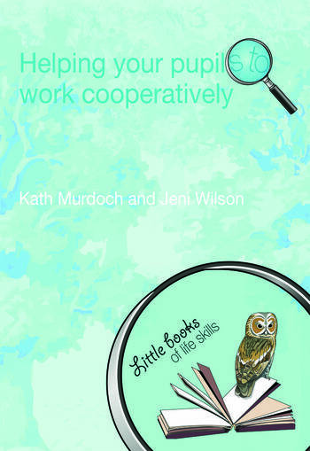 Helping your Pupils to Work Cooperatively book cover