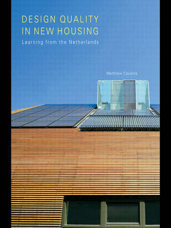 Design Quality in New Housing Learning from the Netherlands book cover