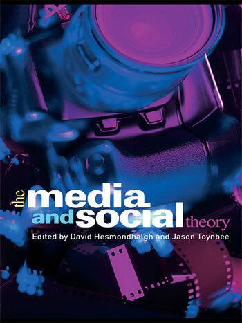The Media and Social Theory book cover