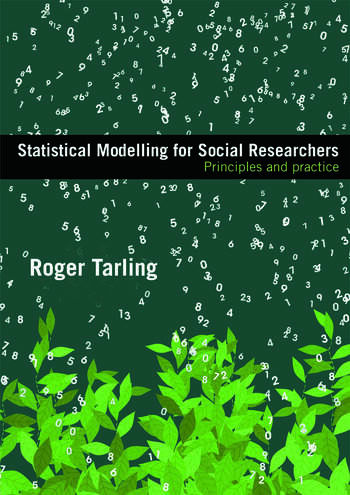 Statistical Modelling for Social Researchers Principles and Practice book cover