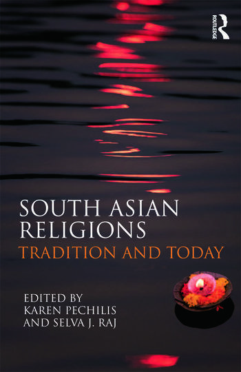 South Asian Religions Tradition and Today book cover