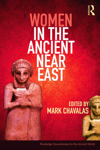 Women in the Ancient Near East A Sourcebook book cover