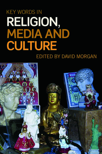 Key Words in Religion, Media and Culture book cover