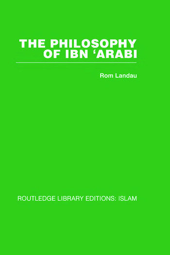 The Philosophy of Ibn 'Arabi book cover