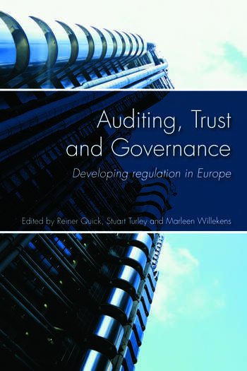 Auditing, Trust and Governance Developing Regulation in Europe book cover