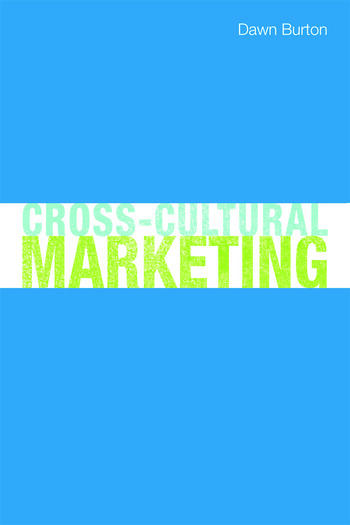 Cross-Cultural Marketing Theory, practice and relevance book cover