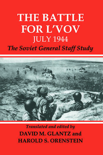 The Battle for L'vov July 1944 The Soviet General Staff Study book cover