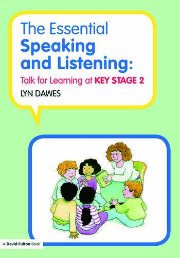 The Essential Speaking and Listening Talk for Learning at Key Stage 2 book cover