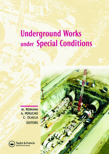 Underground Works under Special Conditions Proceedings of the ISRM Workshop W1, Madrid, Spain, 6-7 July 2007 book cover