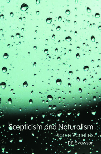 Scepticism and Naturalism: Some Varieties book cover