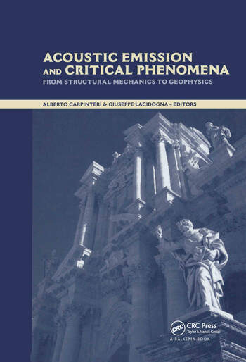 Acoustic Emission and Critical Phenomena From Structural Mechanics to Geophysics book cover