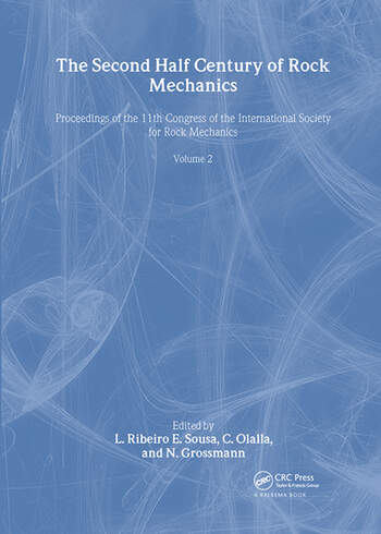 The Second Half Century of Rock Mechanics, Volume 2 Proceedings of the 11th Congress of the International Society for Rock Mechanics book cover