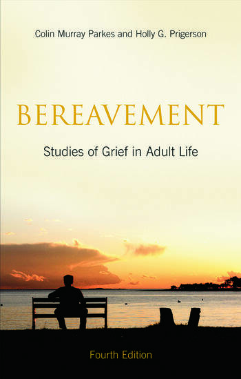 Bereavement Studies of Grief in Adult Life, Fourth Edition book cover