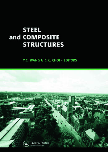 Steel and Composite Structures Proceedings of the Third International Conference on Steel and Composite Structures (ICSCS07), Manchester, UK, 30 July-1 August 2007 book cover