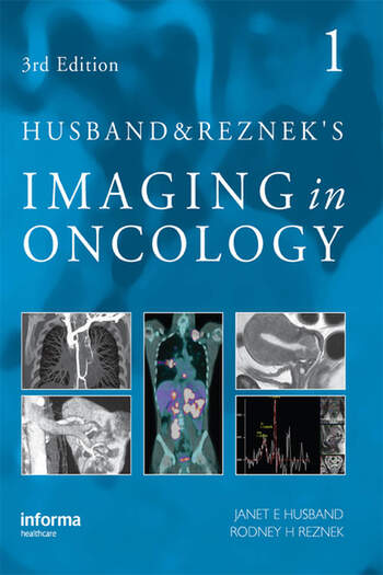 Husband and Reznek's Imaging in Oncology, Third Edition book cover