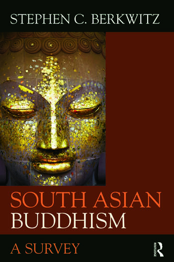 South Asian Buddhism A Survey book cover