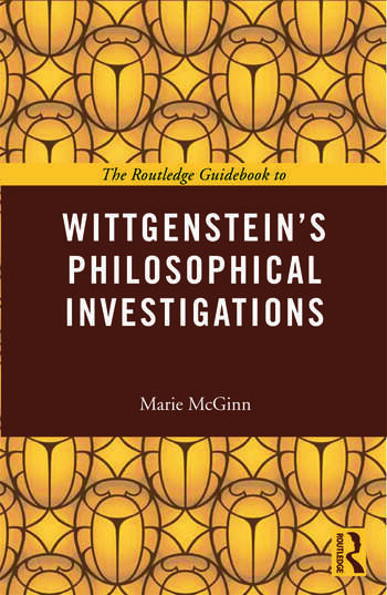 The Routledge Guidebook to Wittgenstein's Philosophical Investigations book cover