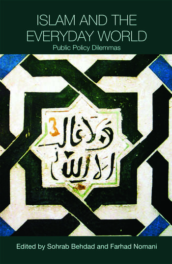 Islam and the Everyday World Public Policy Dilemmas book cover
