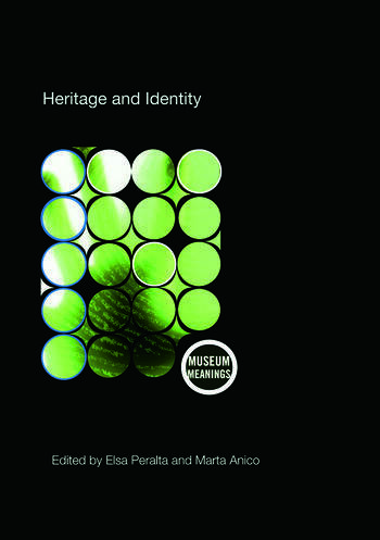 Heritage and Identity Engagement and Demission in the Contemporary World book cover