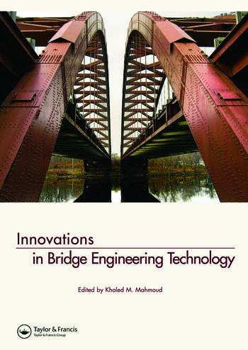 Innovations in Bridge Engineering Technology Selected Papers, 3rd NYC Bridge Conf., 27-28 August 2007, New York, USA book cover