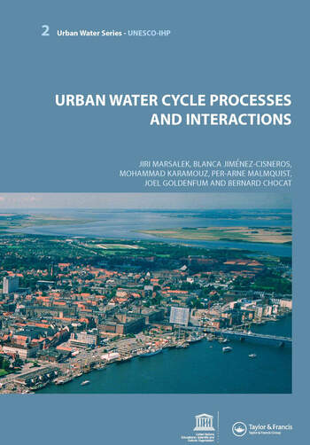Urban Water Cycle Processes and Interactions Urban Water Series - UNESCO-IHP book cover
