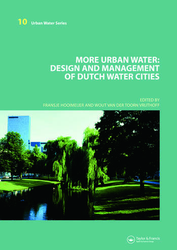 More Urban Water Design and Management of Dutch water cities book cover
